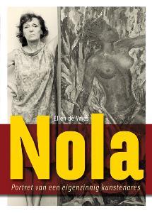 Nola – portret van een eigenzinnig kunstenares